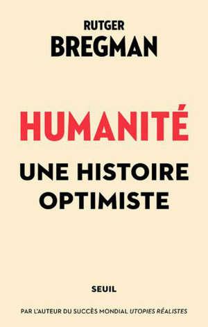 Humanité : une histoire optimiste