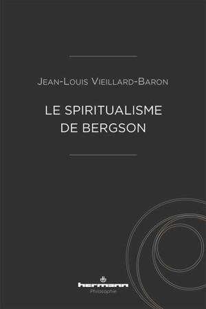 Le spiritualisme de Bergson
