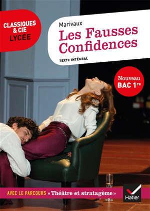 Les fausses confidences : suivi du parcours théâtre et stratagème : bac 2021