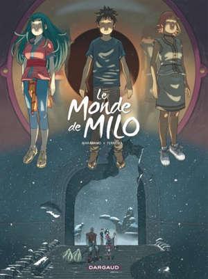 Le monde de Milo, Volume 8, La Terre sans retour. Volume 2