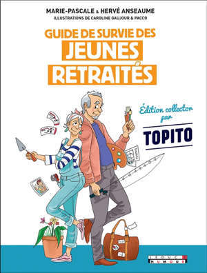 Guide de survie des jeunes retraités