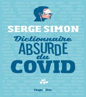 Dictionnaire absurde du Covid