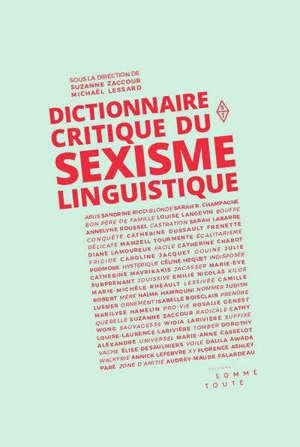 Dictionnaire critique du sexisme linguistique
