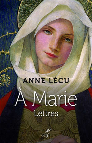 A Marie : lettres