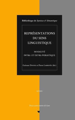 Représentations du sens linguistique : modalité intra- et extra-phrastique