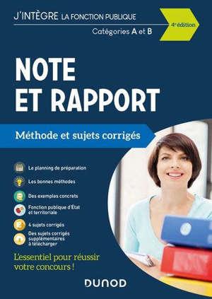 Note et rapport : méthode et sujets corrigés : catégories A et B
