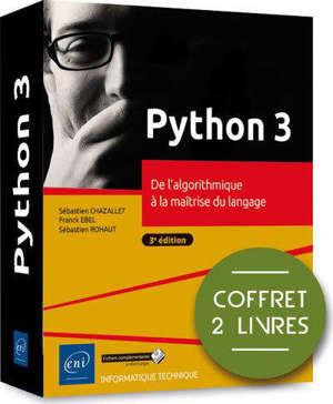 Python 3 : de l'algorithme à la maîtrise du langage : coffret 2 livres