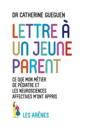 Lettre à un jeune parent