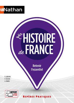 L'histoire de France : retenir l'essentiel