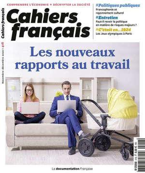 Cahiers français, n° 418. Les nouveaux rapports au travail