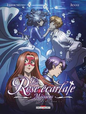 La rose écarlate : missions, Volume 8, Souvenirs d'Ecosse. Volume 2
