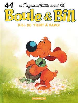 Boule et Bill. Volume 41, Bill se tient à Caro
