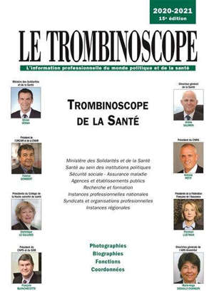 Trombinoscope de la santé 2020-2021 : photographies, biographies, fonctions, coordonnées
