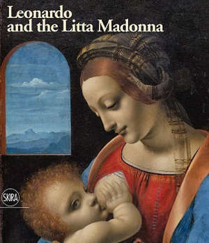 LEONARDO AND THE LITTA MADONNA /ANGLAIS