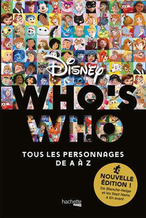 Who's who Disney : tous les personnages de A à Z