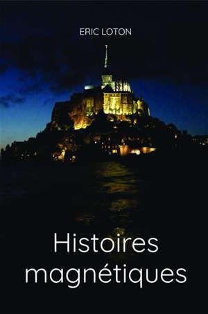 HISTOIRES MAGNETIQUES