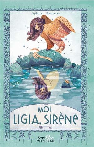 Moi, Ligia, sirène
