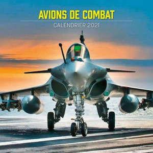 Avions de combat : calendrier 2021