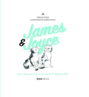 James et Joyce : deux chats qui ne sont pas nés de la dernière pluie