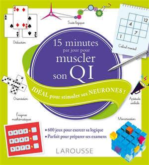 15 minutes par jour pour muscler son QI : idéal pour stimuler ses neurones !