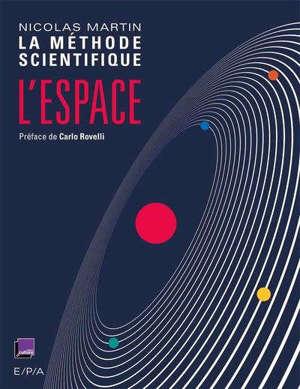 L'espace : La méthode scientifique