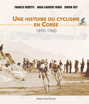 Une histoire du cyclisme en Corse : 1890-1960