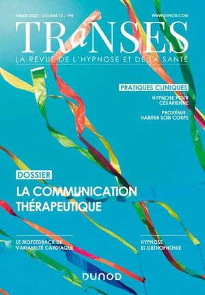 Transes. n° 12, La communication thérapeutique
