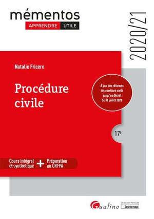 Procédure civile : cours intégral et synthétique + préparation au CRFPA : 2020-2021