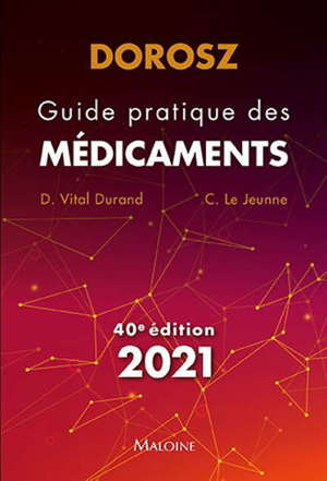 Guide pratique des médicaments : 2021
