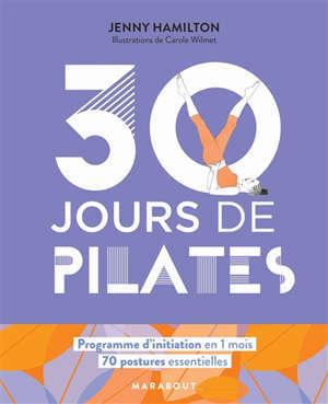30 jours de Pilates : un programme idéal pour ceux qui veulent s'initier au Pilates