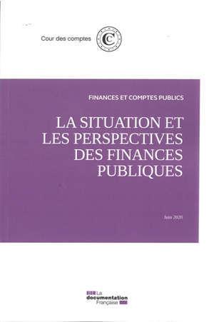 La situation et les perspectives des finances publiques : juin 2020
