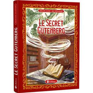 Le secret Gutenberg : jeu d'évasion