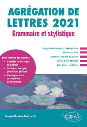 Agrégation de lettres 2021 : grammaire et stylistique