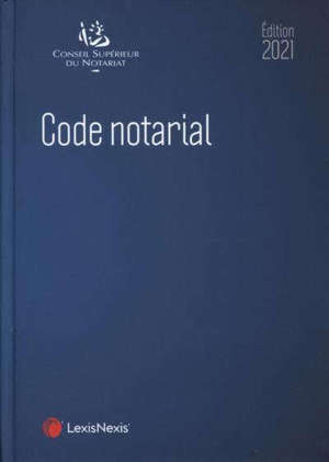 Code notarial 2021