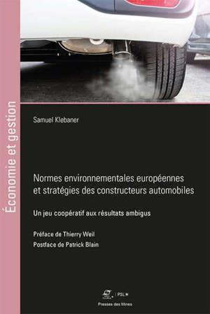 Normes environnementales européennes et stratégies des constructeurs automobiles : un jeu coopératif aux résultats ambigus