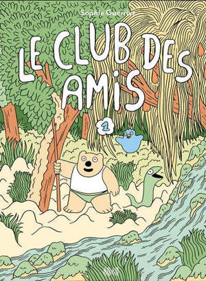 Le club des amis. Volume 1