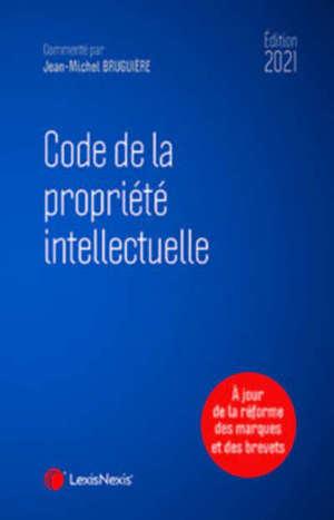 Code de la propriété intellectuelle 2021