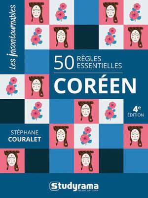 Coréen : 50 règles essentielles