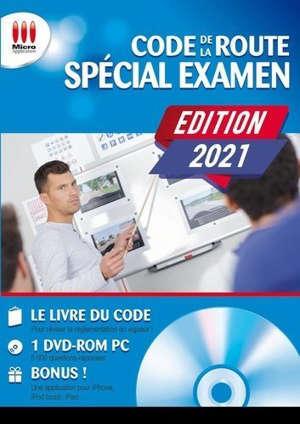 Code de la route spécial examen : la réussite par l'image : 10 examens blancs complets et expliqués