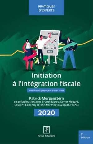 Initiation à l'intégration fiscale : 2020