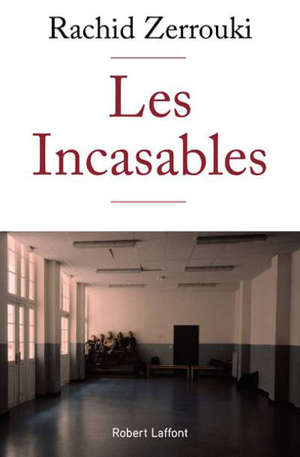Les incasables