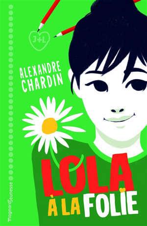 Lola, à la folie