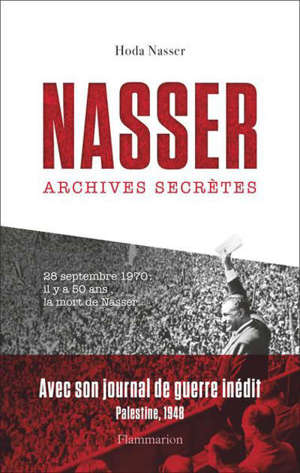 Nasser : archives secrètes