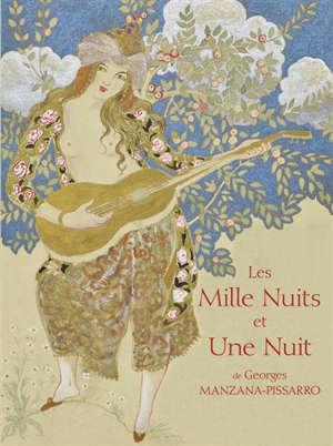 Les mille nuits et une nuit de Georges Manzana-Pissarro : exposition, Pontoise, Musée Pissarro, du 3 octobre 2020 au 10 janvier 2021