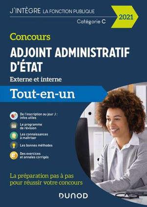 Concours adjoint administratif d'Etat 2021, externe et interne : tout-en-un