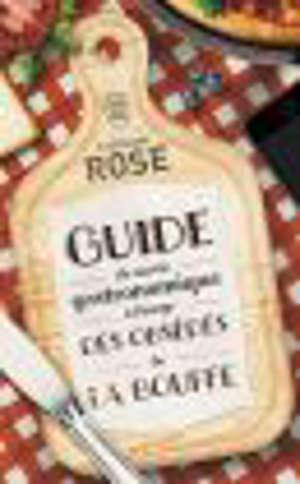 Guide de survie gastronomique à l'usage des obsédés de la bouffe