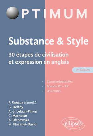 Substance & style : 30 étapes de civilisation et expression en anglais