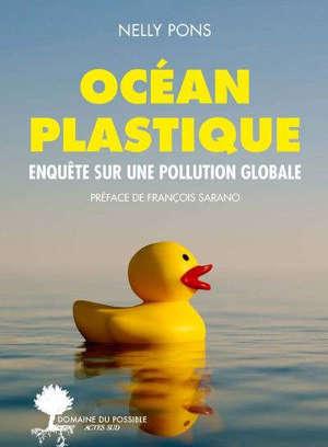 Océan plastique : enquête sur une pollution globale
