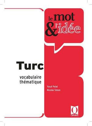 Le mot & l'idée : turc