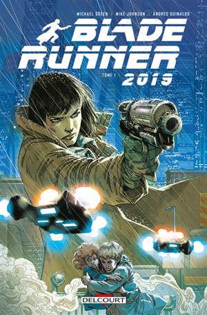 Blade runner 2019. Volume 1